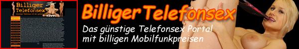 1 Billiger Telefonsex 24 - Günstiger Handy Telefonsex