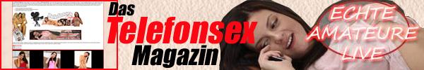 3 Das Telefonsex Magazin - Die heißesten Telefonsex Nummern